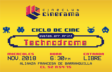 CineClub Cinerama – ciclo Technodrome