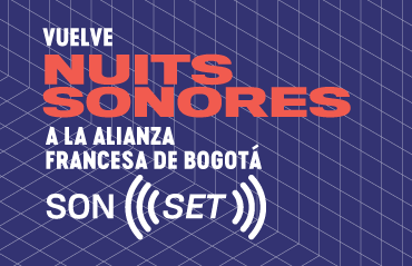 SonSet – Nuits Sonores Bogotá 2019