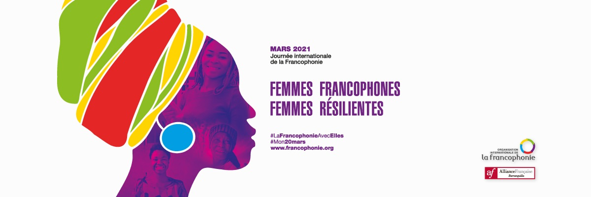 VIVE LA FRANCOFONÍA - Marzo 2021